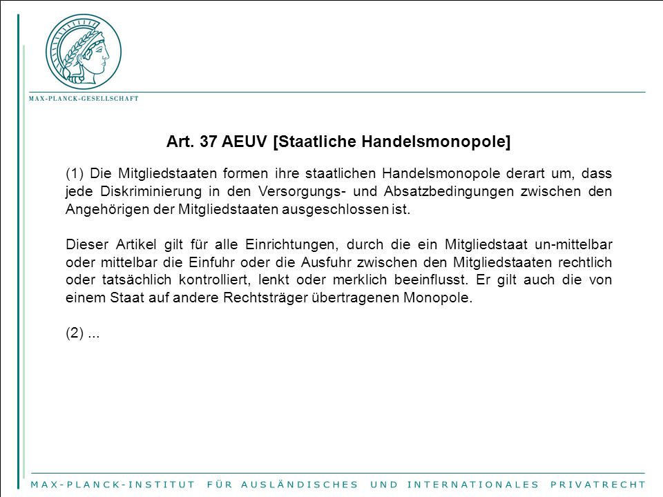 Art. 37 AEUV [Staatliche Handelsmonopole]